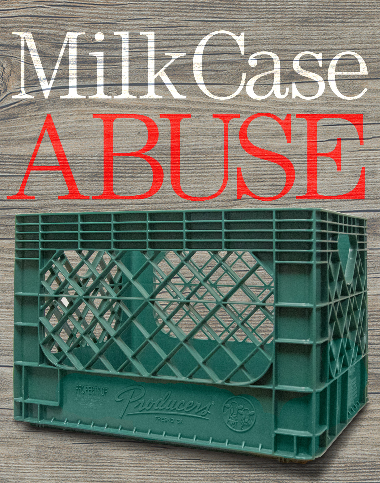 Click here to learn more about milk crate abuse.